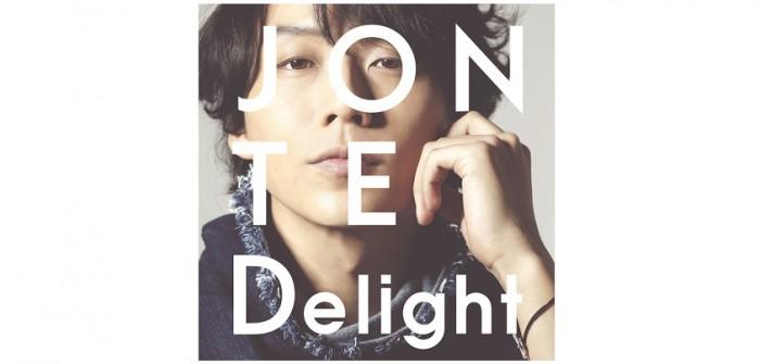 JONTEさんのニューアルバム「Delight」(ディライト)より