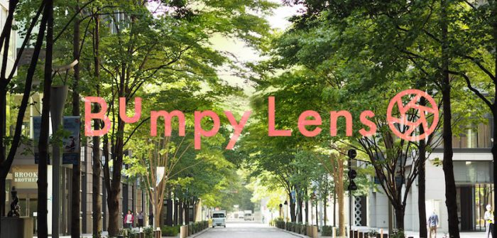 「Bumpy Lens ~劇場で出会ったクリエティブな人たち~ #2」